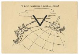 WAR 1939-45  - (O Rato Continua A Roer A Corda)   Cartes  Postales - Weltkrieg 1939-45
