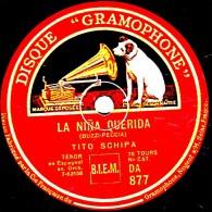 78 Trs  25 Cm  DISQUE GRAMOPHONE  D.A. 877  état TB   TITO SCHIPA Ténor   MAL D´AMORE Italien - LA NINA QUERIDA Espagnol - 78 Rpm - Schellackplatten