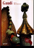 ART DOSSIER GIUNTI GAUDI' LUCA QUATTROCCHI - Arte, Design, Decorazione
