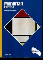 ART DOSSIER GIUNTI MONDRIAN E DE STIJL JOLANDA NIGRO COVRE - Arte, Design, Decorazione