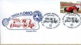 X BUSTA FILATELICA COMITATO 96 TARGA FLORIO 2012 NUMERATA NON VIAGGIATA BOLLI - Automobilismo