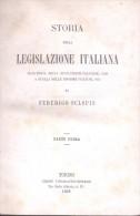 STORIA DELLA LEGISLAZIONE ITALIANA DI FEDERICO SCLOPIS PARTE PRIMA VOL. 3 TORINO UNIONE TIPOGRAFICO-EDITRICE 1864 - Bücher, Zeitschriften, Comics