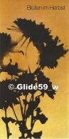 Blüten Im Herbst - D. D. R. - Verlag Zeit Im Bild - [6] Repubblica Democratica