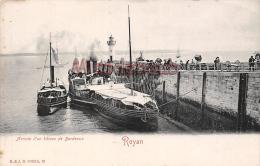 17 - ROYAN - L'arrivé Du Bateau De Bordeaux    - Dos Vierge  Precurseur  -  2 Scans - Royan
