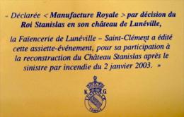 ASSIETTE CHATEAU DE LUNEVILLE HC CROIX LORRAINE / CHATEAU STANILAS  INCENDIE 2003 KG LUNEVILLE FRANCE - Lunéville (FRA)