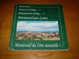 Monistrol L'Evêque, Monistrol En Velay, Monistrol Sur Loire En Haute Loire - Rhône-Alpes