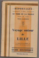 Fred Laporte : Voyage Autour De Lille - Picardie - Nord-Pas-de-Calais