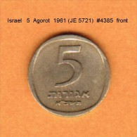 ISRAEL   5  AGOROT  1961 (JE 5721)  (KM # 25) - Israel