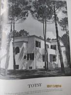 TOTSY + CASA SYLVA MOULLEAU +  VILLA AU PYLA HOSSEGOR    1949  Architecture - Vieux Papiers