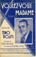 CAF CONC 40 60 PARTITION TINO ROSSI VOULEZ-VOUS MADAME LE BUZULIER BOREL-CLERC 1936 PHOTO INTRAN - Music & Instruments