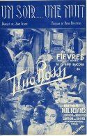 40 60 PARTITION TINO ROSSI UN SOIR UNE NUIT FELINE BOURTAYRE FILM FIÈVRES ORIGINAL 1942 SOUS L'OCCUPATION - Music & Instruments