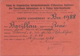 02  ST  QUENTIN CARTE D ADHERENT CAISSE  DE COMPENSATION .......TRAVAILLEURS INDEPENDANTS  DE  REGION ST  QUENTINOISE - Cartes