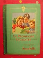 Une Image à Choisir De L´album D´images Du Chocolat Aiguebelle : La Promenade Enchantée, Volume 1. Vers 1950 - Aiguebelle