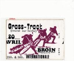 Autocollant- MOTO GRASS-TRACK  250cc & 500cc INTERNATIONALE(course Sur Herbe) A BROIN  Dép21 - Autocollants