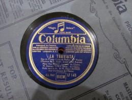 78 Tours  La Traviata Columbia 5668 - 78 T - Disques Pour Gramophone