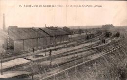 60 SAINT JUST EN CHAUSSEE LE CHEMIN DE FER PETITE VITESSE - Saint Just En Chaussee