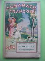 ALMANACH FRANCOIS 1936 Pharmacie Pollet Le Touquet. COMPLET 160 Pages. MEDICAMENT  MEDECINE TRES BON ETAT - Calendars