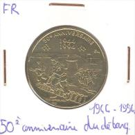 """Jeton Français """"50ème Anniversaire Du Débarquement"""" 1994 / Jour J - France"""