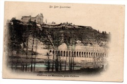 CP, 46, Château De MERCUES, Près CAHORS, Voyagé En 1906 - Cahors