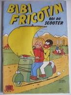 BIBI FRICOTIN Roi Du SCOOTER, N°31. Edition ORIGINALE, 48 Pages COMPLET. TRES BON ETAT - Bibi Fricotin