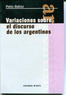 """""""VARIACIONES SOBRE EL DISCURSO DE LOS ARGENTINOS"""" AUTOR PABLO BABINI EDIT.DUNKEN AÑO 2004 PAG.75 NUEVO GECKO. - Ontwikkeling"""