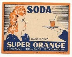 Ancienne étiquette  Soda  Super Orange  Balzinger Combat  Pré St Gervais - Etiquettes