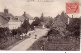 LE LIEGE.ROUTE DE SAINT QUENTIN - Other Municipalities