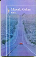 """""""BALADA"""" AUTOR MARCELO COHEN EDIT.ALFAGUARA AÑO 2011 PAG.131 NUEVO GECKO. - Poëzie"""