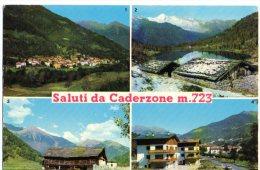 SALUTI DA CADERZONE - VAL RENDENA - C438 - Trento
