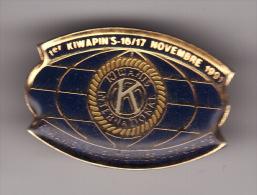 PIN´S - Association KIWANIS Internationale - VALENCIENNES Novembre 1991 ( Dép 59 ) - Verenigingen