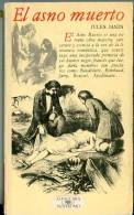 """""""EL ASNO MUERTO"""" AUTOR JULES JANIN EDIT.ALFAGUARA AÑO 1978 PAG.246 USADO ILUSTRADO GECKO. - Poëzie"""