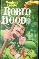 """""""ROBIN HOOD"""" DE MONTEIRO LOBATO ED.CIRCULO DO LIVRO ANO CIRCA 1980 PAG. 251 PORTUGUÊS CAPAS DURAS GECKO. - Livres, BD, Revues"""