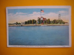 Cpa  BEAUFORT  -  U S Bureau Of Fisheries And Biologic Station - N C  -  Etats Unis - Etats-Unis