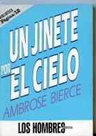 """""""UN JINETE POR EL CIELO"""" AUTOR AMBROSE BIERCE AÑO 1997- EDIT.PAGINA 12 PAG.94 NUEVO GECKO. - Ontwikkeling"""