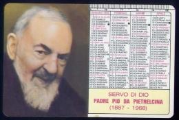 Calendarietto - Servo Di Dio Padre Pio Da Pietralcina - Anno 1992 - Formato Piccolo : 1991-00