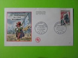 FDC 1965 Premier Jour Paris Tricentenaire Du Peuplement De L'Ile Bourbon Raoul Serres - FDC
