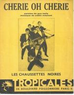 LES CHAUSSETTES NOIRES  Partitions - CHERIE OH CHERIE - éditions TROPICALES ( PARTITION ) - Musik & Instrumente