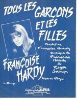 FRANCOISE HARDY  Partitions - TOUS LES GARCONS ET LES FILLES  - éditions ALPHA ( PARTITION ) - Unclassified