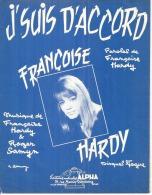 FRANCOISE HARDY  Partitions - J'SUIS D'ACCORD  - éditions ALPHA ( PARTITION ) - Musique & Instruments
