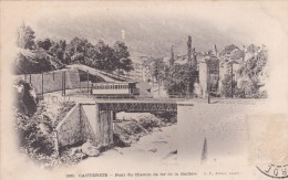 CAUTERETS  Pont Du Chemin De Fer De La Raillère - Cauterets