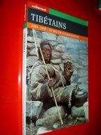 """"""" TIBETAINS """" """" 1959-1999 : 40 Ans De Colonisation """"  1999  TIBET  Histoire Politique Religion - Histoire"""