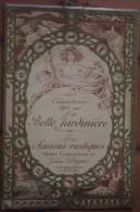 Rare Calendrier La Belle Jardinière 1901 Les Saisons Rustiques Julien Dupré Encadrements Henry Thiriet Art Nouveau - Calendari