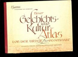 NEVER GEFCHICHTZ UND KULTURATLAS Von Der URZEIT ZUR GEGENWART 1950 - Encyclopédies