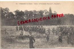 GUERRE 1914-1918- MILITARIA- L' INFANTERIE A LA GUERRE- ASSAUT A LA BAIONNETTE - Guerre 1914-18