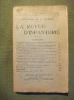 La Revue D´infanterie Ministère De La Guerre 1930 Ww1 Militaire Photos Cartes Rare - Frans