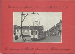 De Trams - Les Tramways Uit Haacht, Leuven En Mechelen In Beeld 114blz Ed1980 NL-FR - Leuven