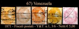 Venezuela-0067 - 1871 - Fiscali-postali - Y&T: N.1, 3, 4, 5, 6, (o) - - Venezuela