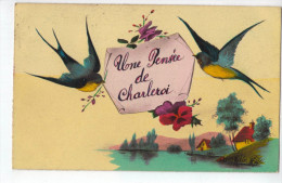 Charleroi : Une Pensée De Charleroi - Charleroi