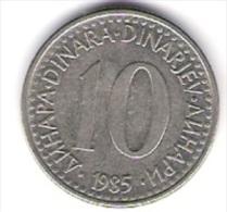 Jugoslawien 10 Dinara K-N-Zk 1985 Schön Nr.86 / KM 89 - Yougoslavie