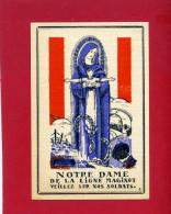 IMAGE PIEUSE PATRIOTIQUE 1940 NOTRE DAME DE LA LIGNE MAGINOT ARTILLERIE DESSIN DE GABRIEL LOIRE VERRIER CHARTRES VITRAIL - Religion & Esotericism
